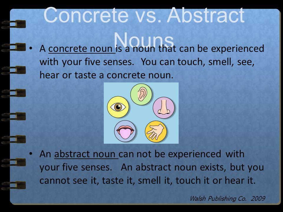 Concrete vs. Abstract Nouns
