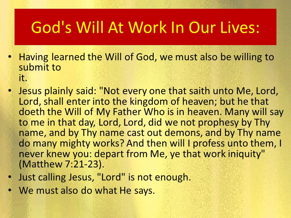 God s Will At Work In Our Lives: