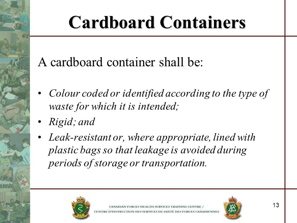 Cardboard Containers A cardboard container shall be: