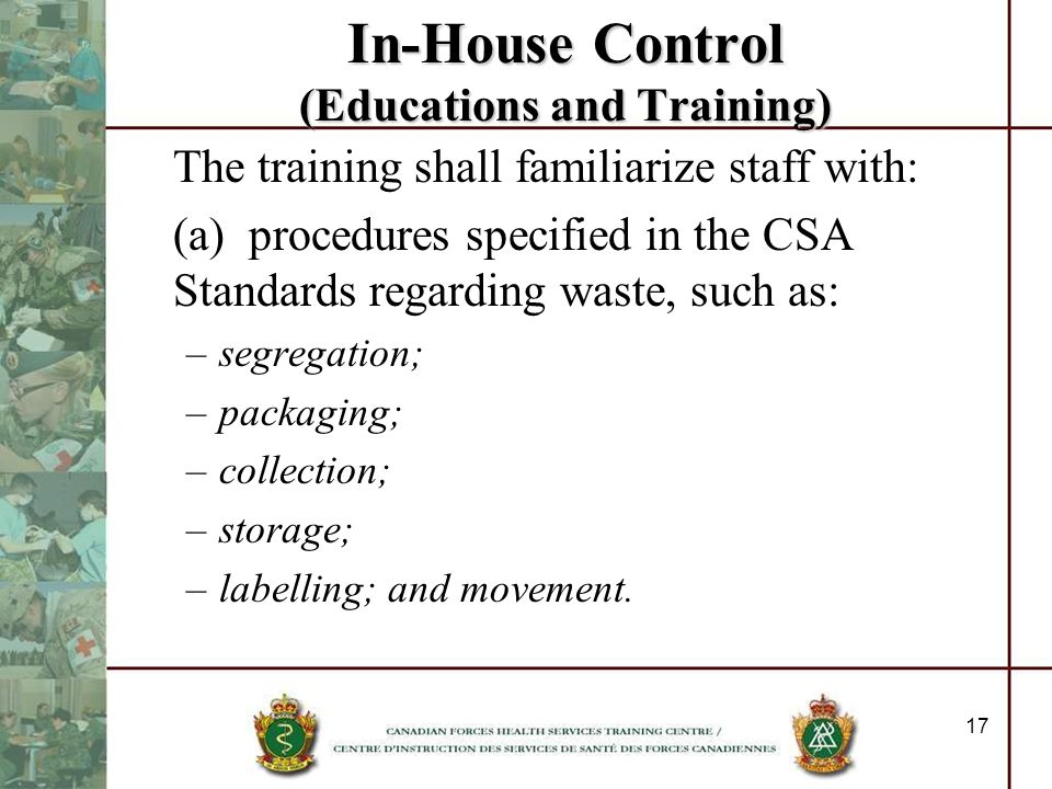 In-House Control (Educations and Training)