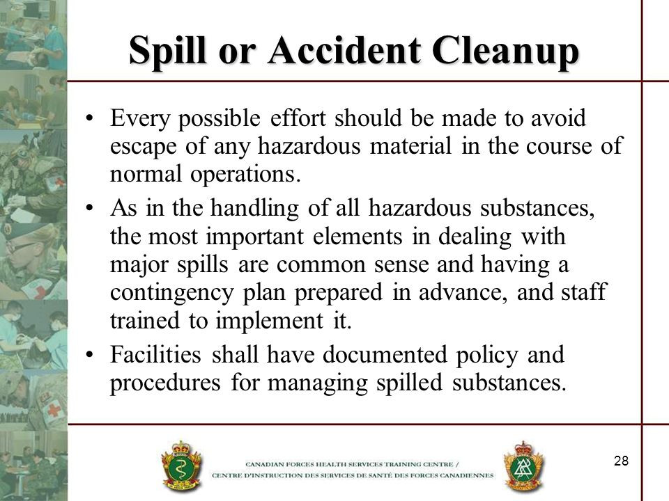 Spill or Accident Cleanup