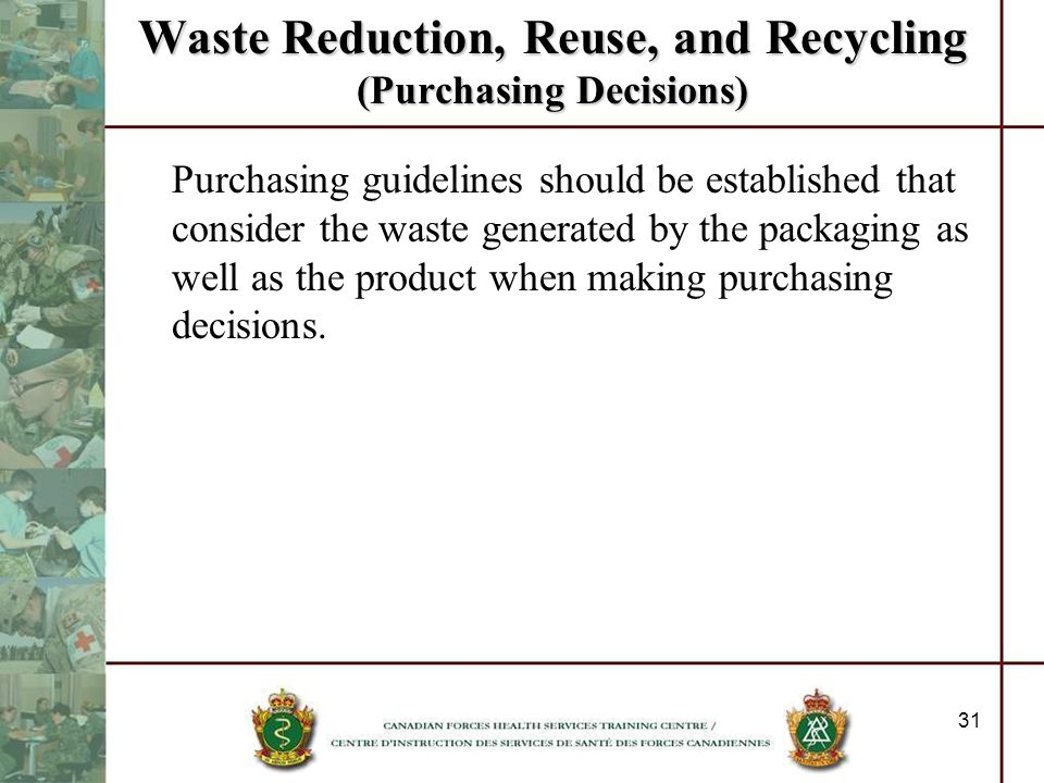 Waste Reduction, Reuse, and Recycling (Purchasing Decisions)