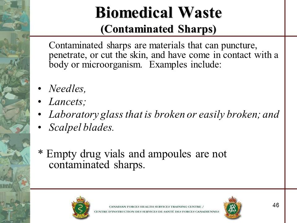 Biomedical Waste (Contaminated Sharps)