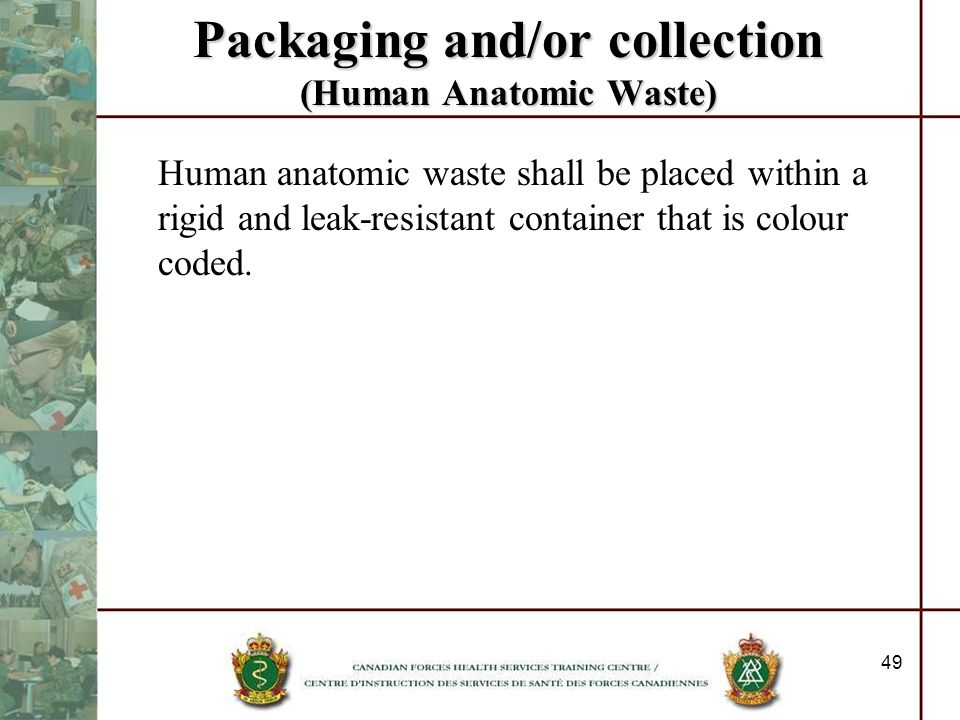 Packaging and/or collection (Human Anatomic Waste)