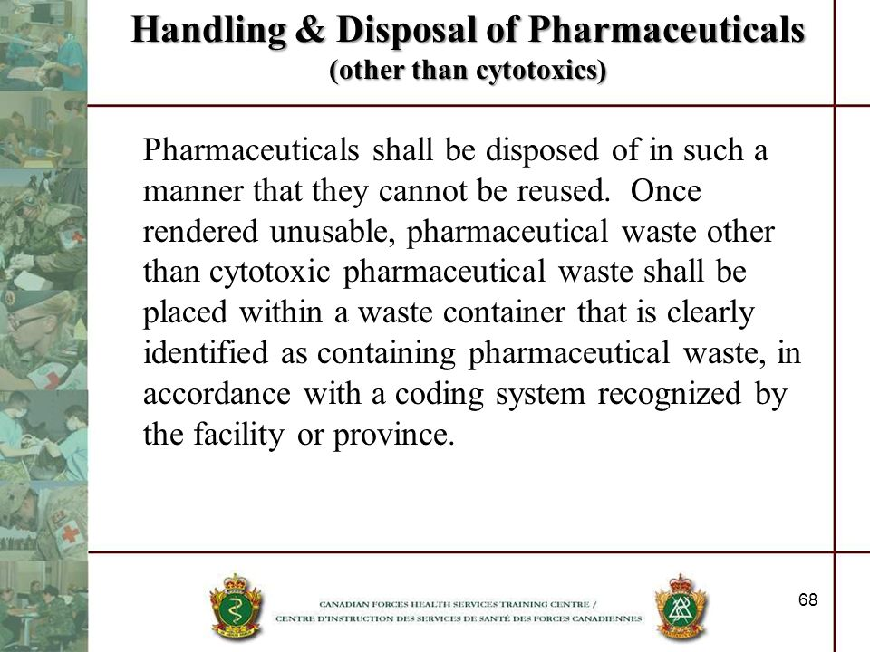 Handling & Disposal of Pharmaceuticals (other than cytotoxics)
