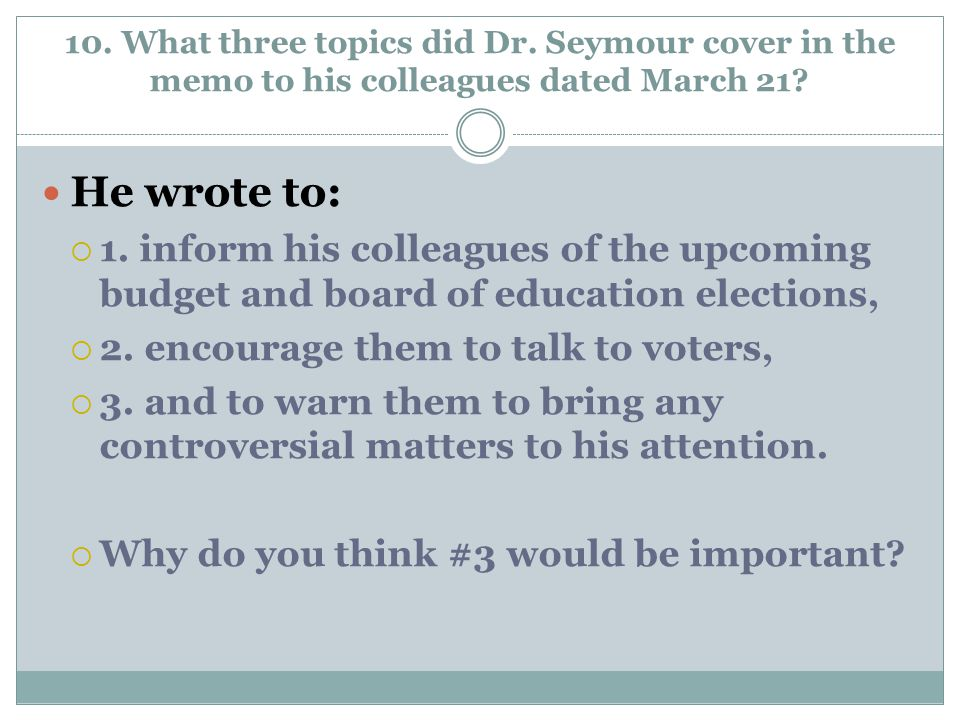 10. What three topics did Dr