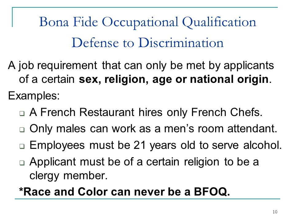 Bona Fide Occupational Qualification Defense to Discrimination