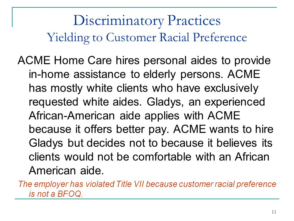 Discriminatory Practices Yielding to Customer Racial Preference