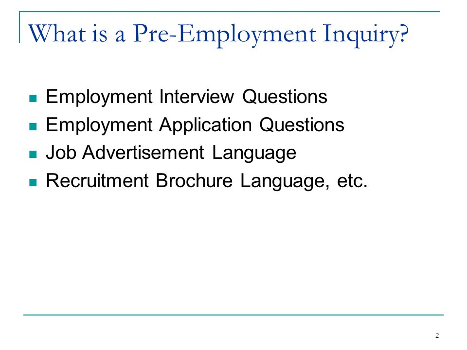 What is a Pre-Employment Inquiry