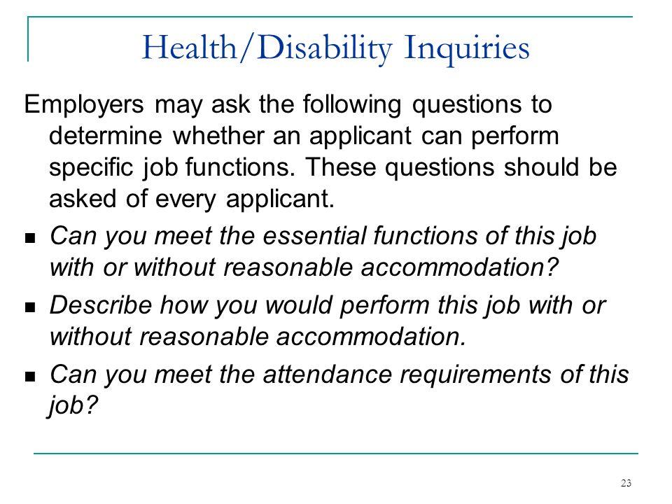 Health/Disability Inquiries