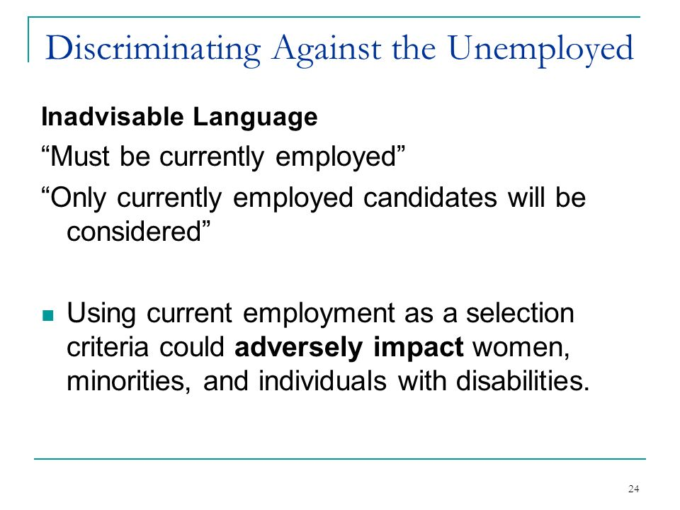 Discriminating Against the Unemployed