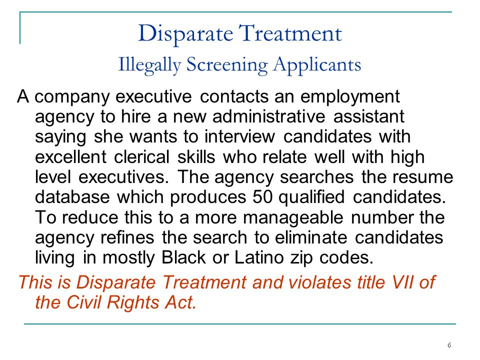 Disparate Treatment Illegally Screening Applicants