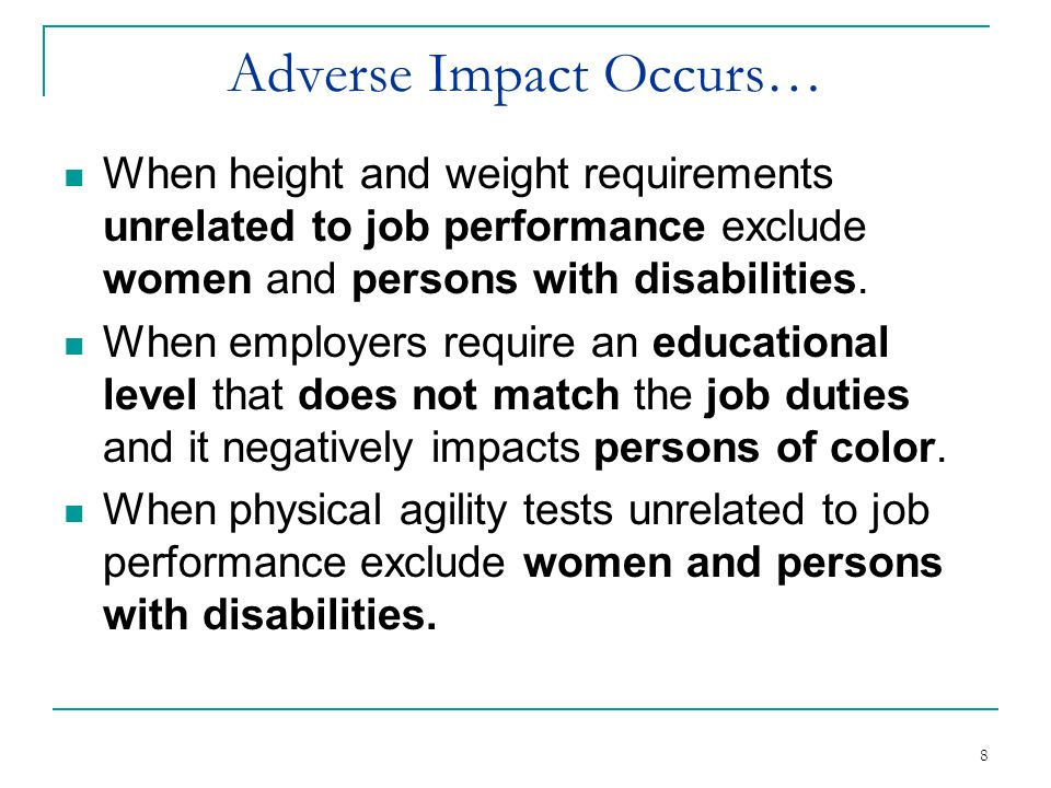 Adverse Impact Occurs…