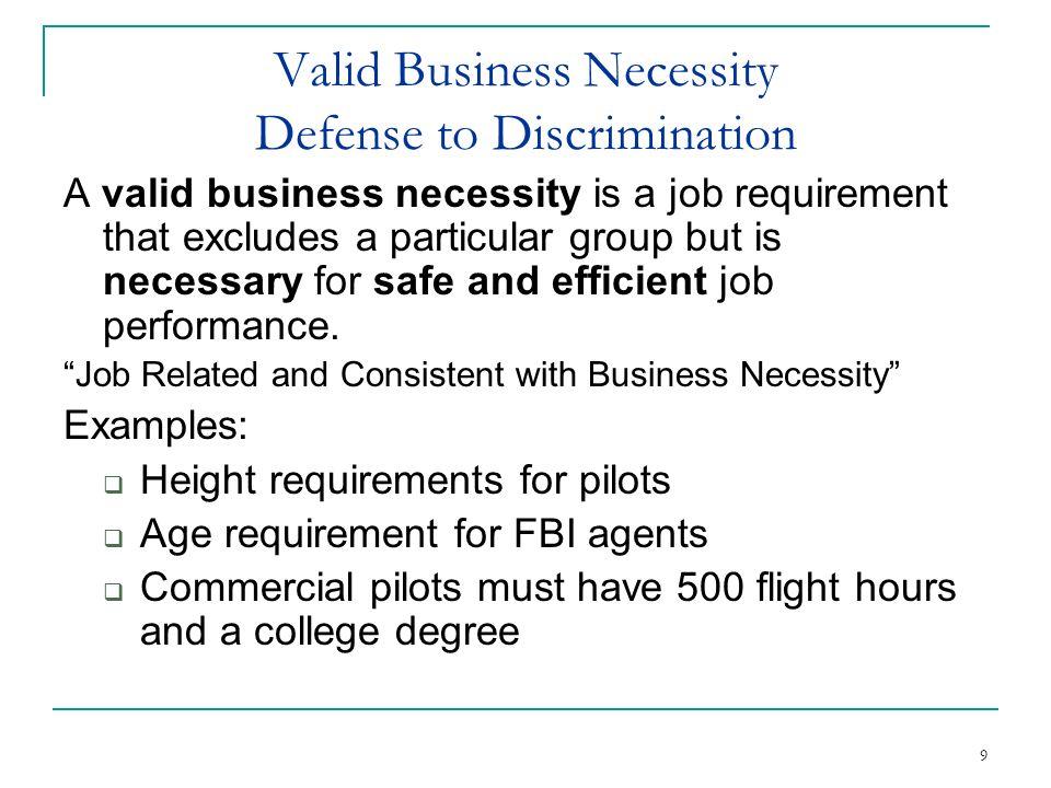 Valid Business Necessity Defense to Discrimination