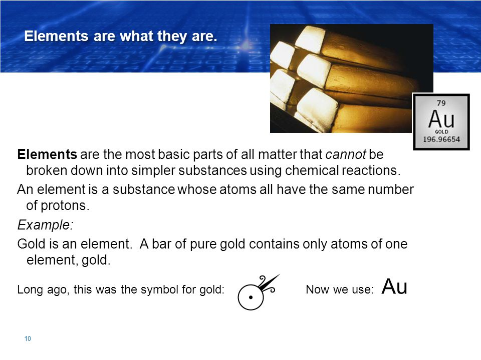 Elements are what they are.