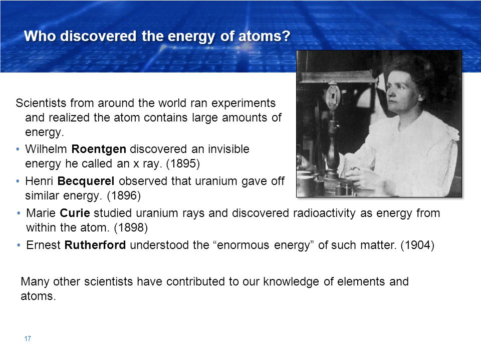 Who discovered the energy of atoms