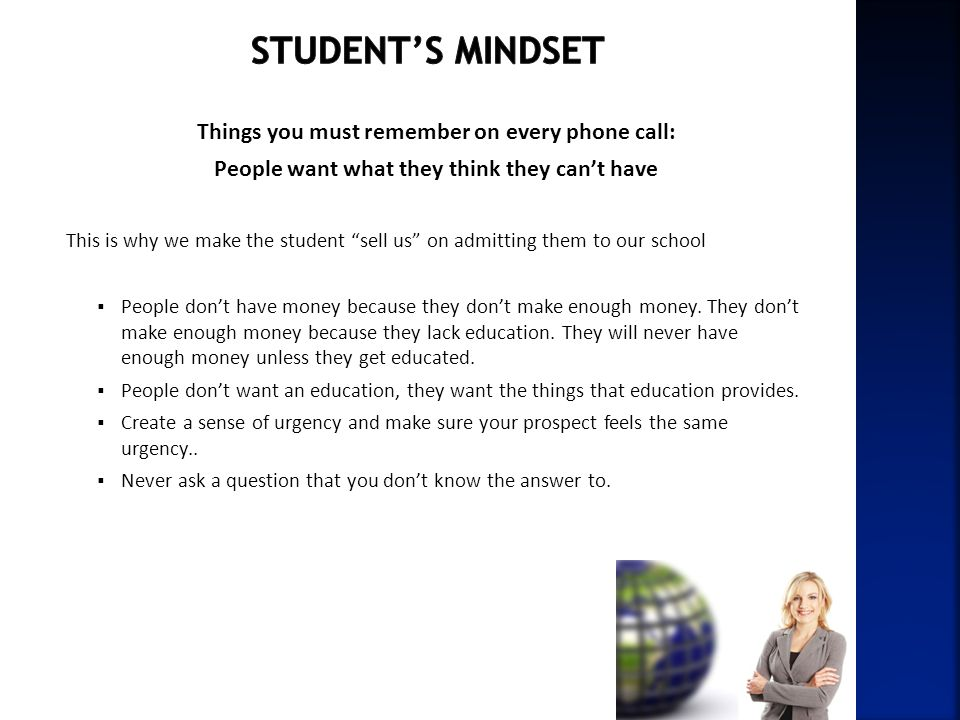 Student's mindset Things you must remember on every phone call: