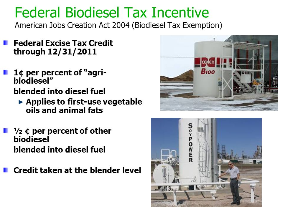 Federal Biodiesel Tax Incentive American Jobs Creation Act 2004 (Biodiesel Tax Exemption)