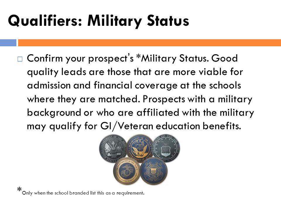 Qualifiers: Military Status