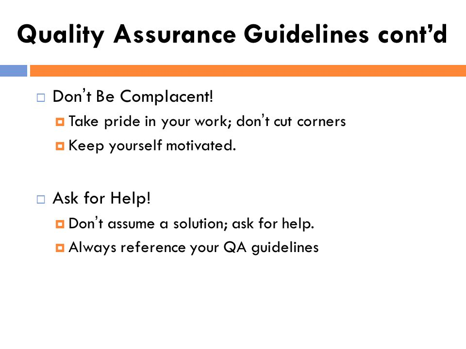 Quality Assurance Guidelines cont'd