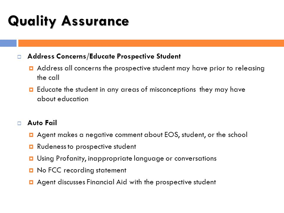 Quality Assurance Address Concerns/Educate Prospective Student
