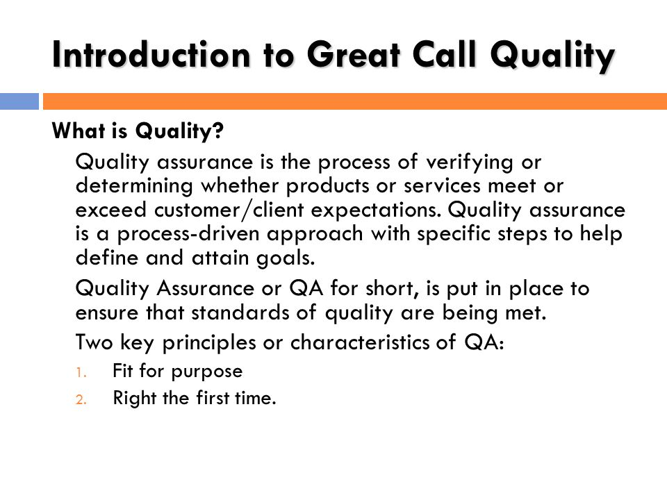 Introduction to Great Call Quality