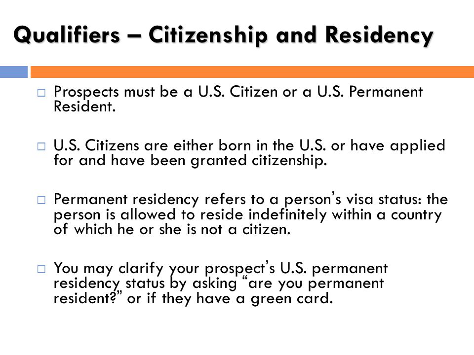 Qualifiers – Citizenship and Residency