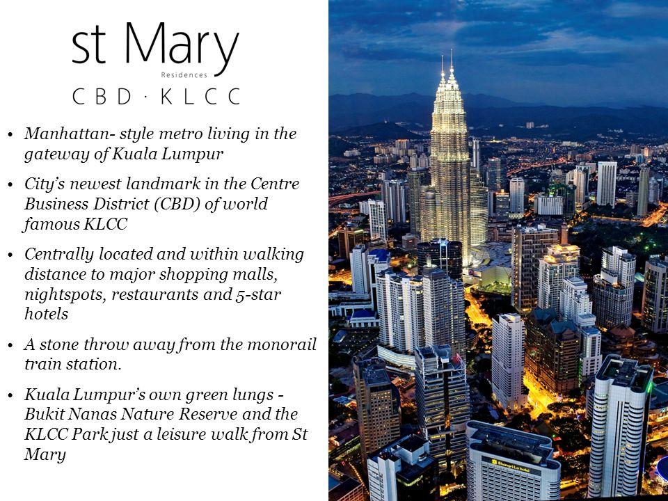 Manhattan- style metro living in the gateway of Kuala Lumpur