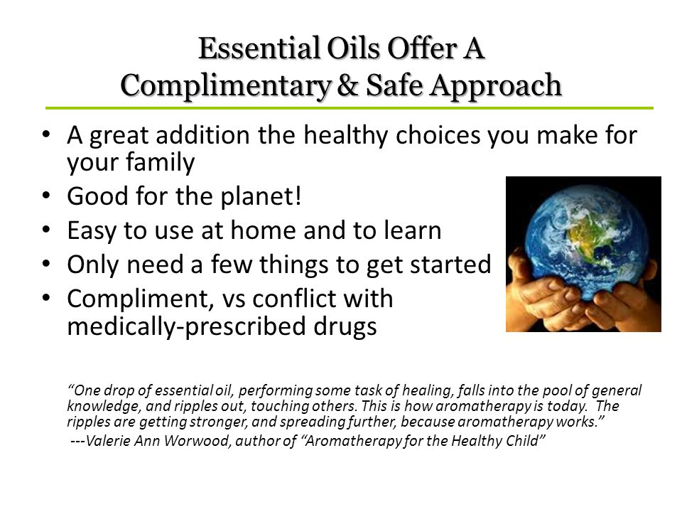 Essential Oils Offer A Complimentary & Safe Approach
