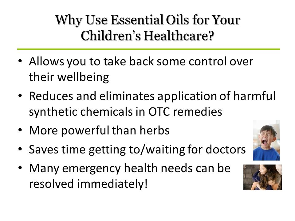 Why Use Essential Oils for Your Children's Healthcare