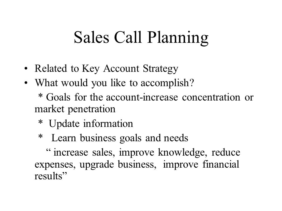 Sales Call Planning Related to Key Account Strategy
