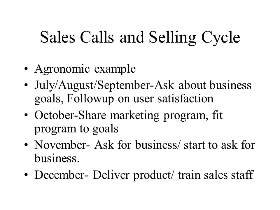 Sales Calls and Selling Cycle