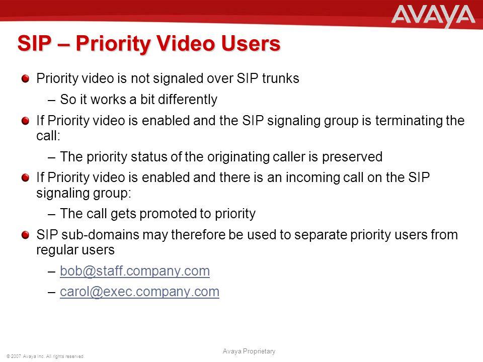 SIP – Priority Video Users