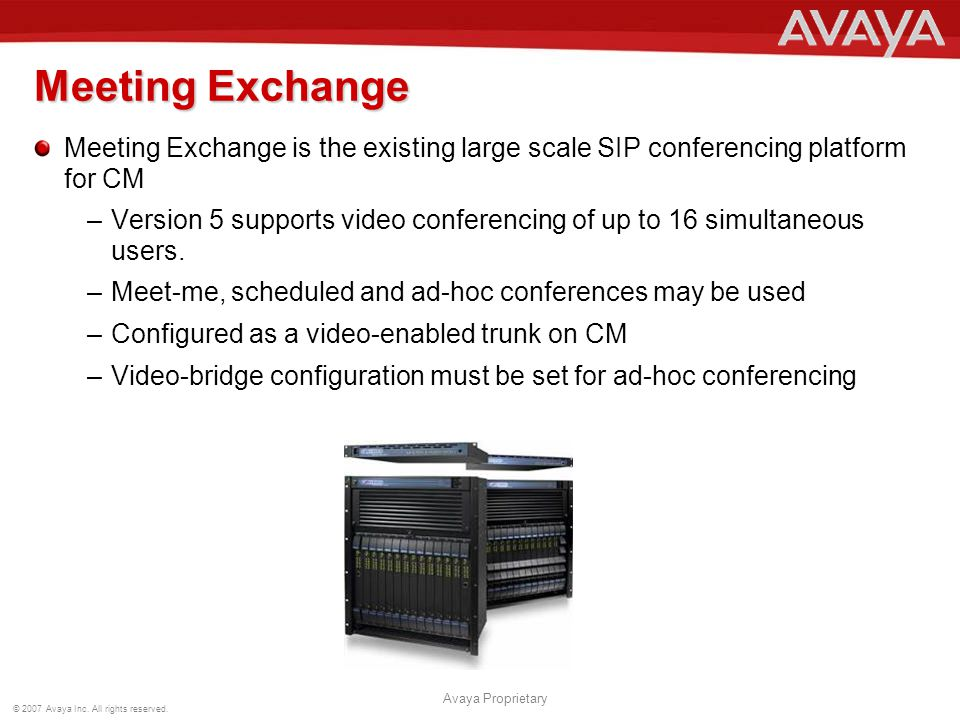 Meeting Exchange Meeting Exchange is the existing large scale SIP conferencing platform for CM.