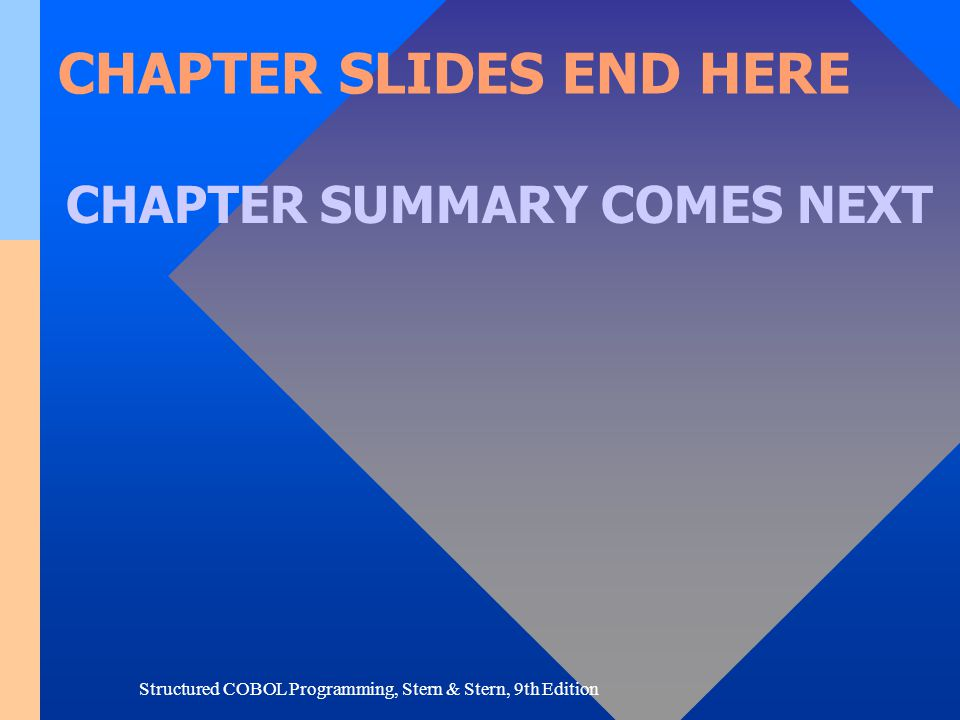 CHAPTER SLIDES END HERE