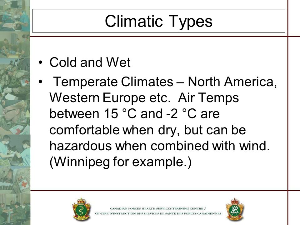 Climatic Types Cold and Wet