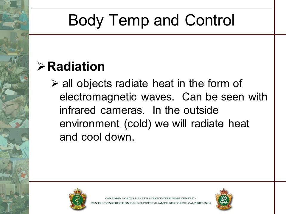 Body Temp and Control Radiation