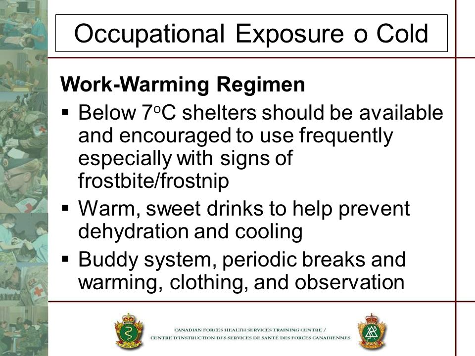 Occupational Exposure o Cold