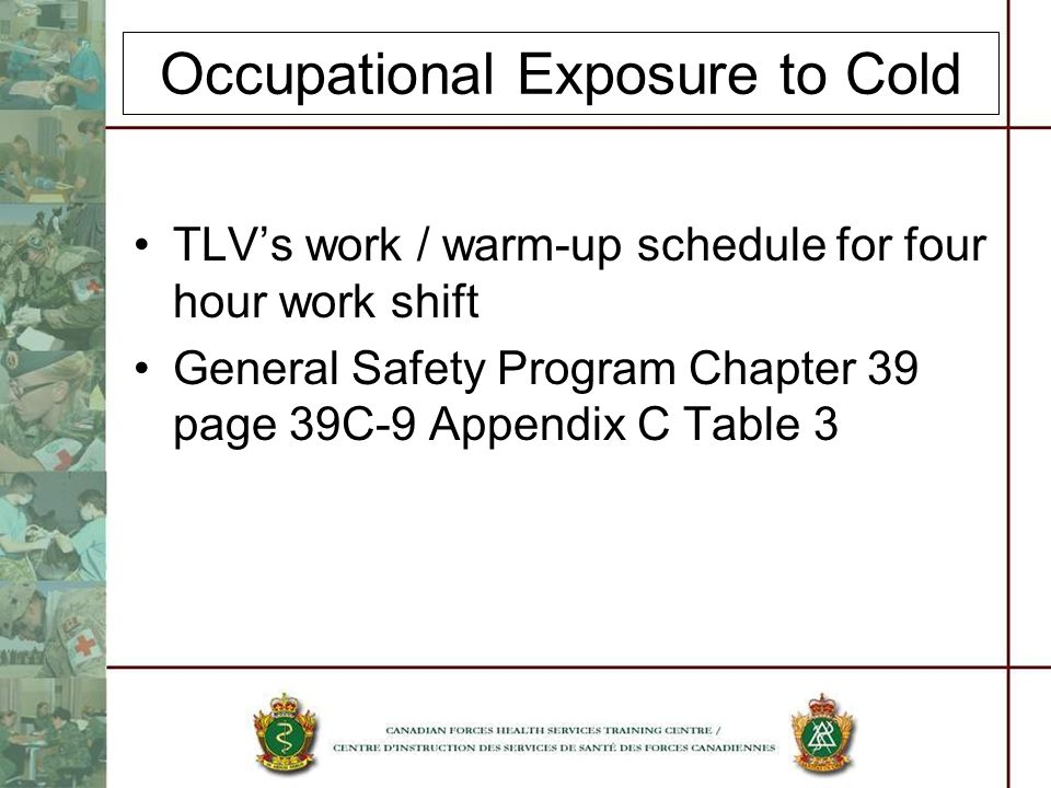 Occupational Exposure to Cold