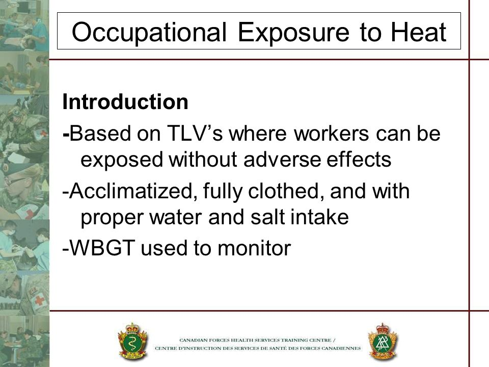 Occupational Exposure to Heat