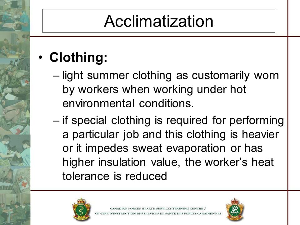 Acclimatization Clothing: