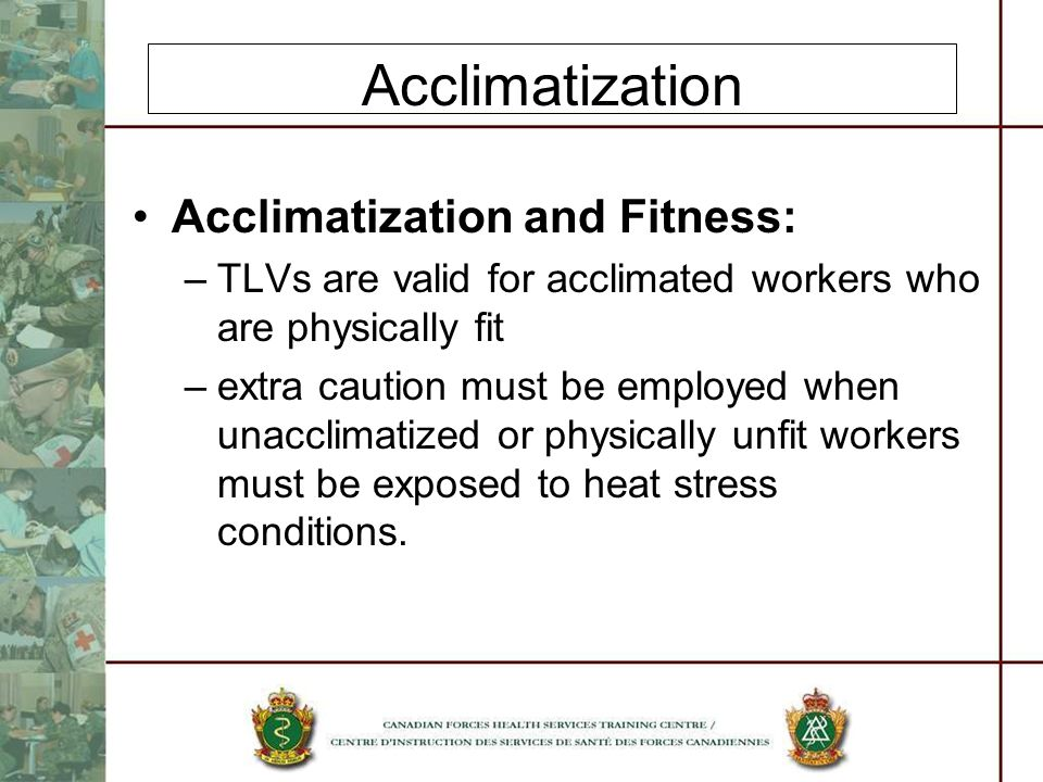 Acclimatization Acclimatization and Fitness: