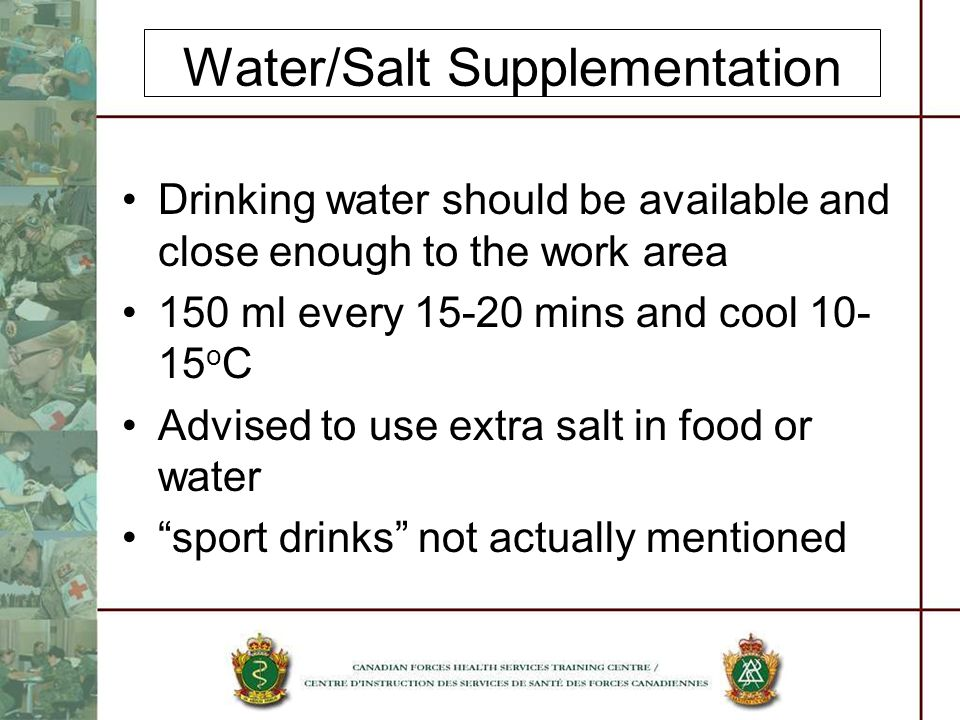 Water/Salt Supplementation