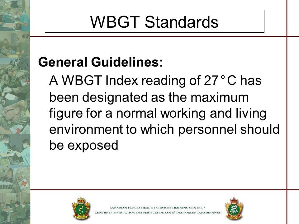 WBGT Standards General Guidelines: