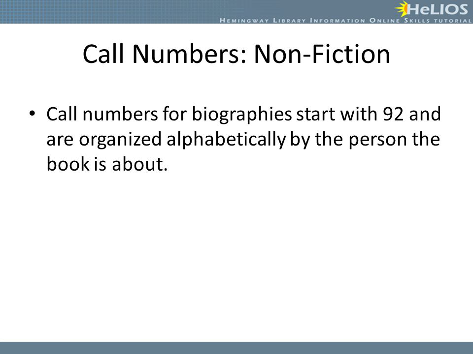 Call Numbers: Non-Fiction