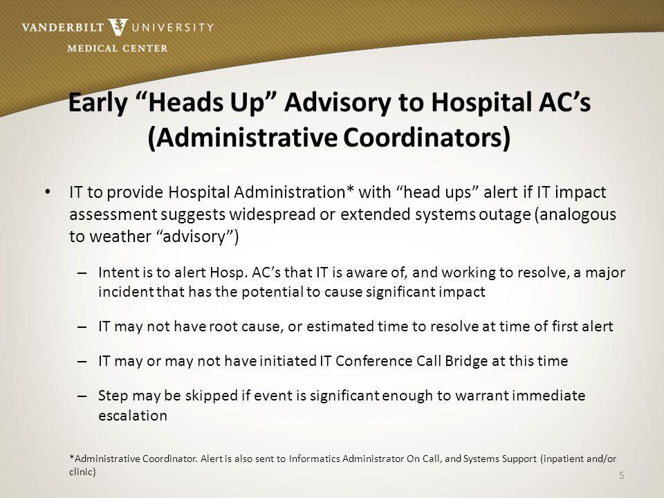 Early Heads Up Advisory to Hospital AC's (Administrative Coordinators)