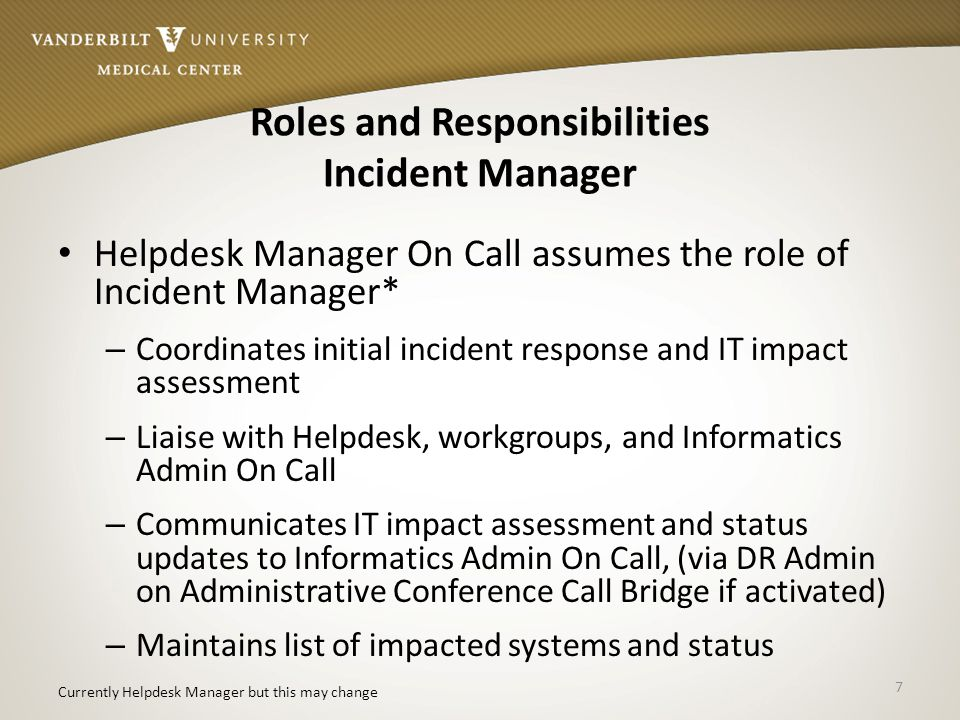 Roles and Responsibilities Incident Manager