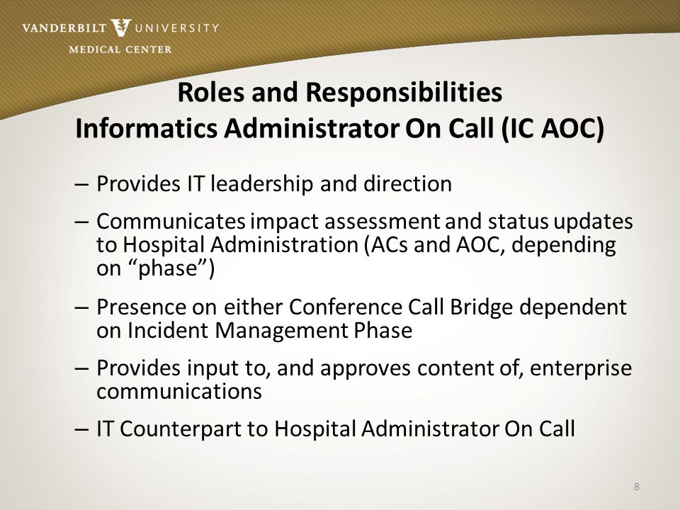 Roles and Responsibilities Informatics Administrator On Call (IC AOC)