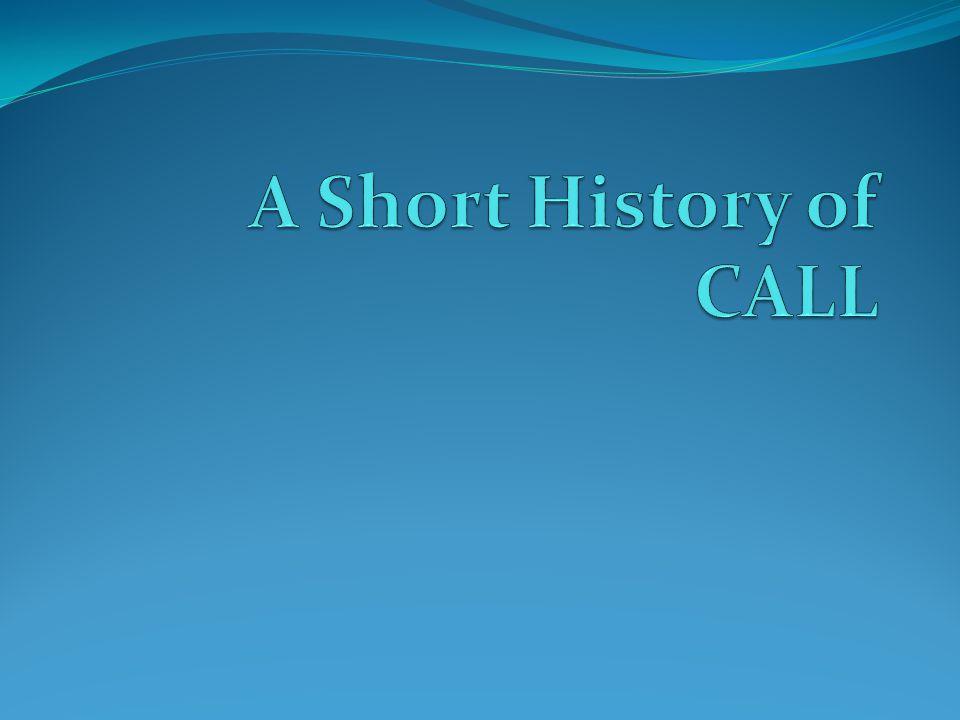 A Short History of CALL