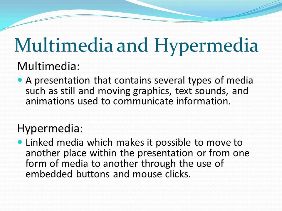 Multimedia and Hypermedia